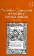 The Bellum Grammaticale and the Rise of European Literature 1st Edition 9781317040514 1317040511