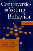 Controversies in Voting Behavior 5th edition 9780872894679 0872894673