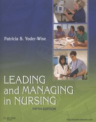 Leading and Managing in Nursing 5th edition 9780323069779 0323069770