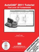 AutoCAD 2011 Tutorial - First Level 1st Edition 9781585035526 1585035521