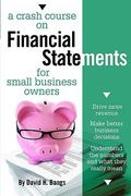 A Crash Course on Financial Statements for Small Business Owners 1st edition 9781599183848 1599183846