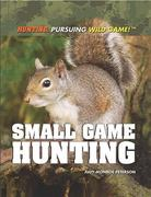Small Game Hunting 0 9781448822720 1448822726