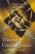 Theorizing Criminal Justice 2nd edition 9781577666639 1577666631