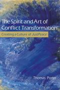 The Spirit and Art of Conflict Transformation 0 9780835810265 0835810267