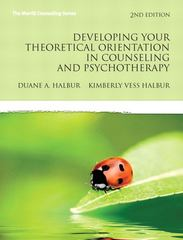 Developing Your Theoretical Orientation in Counseling and Psychotherapy 2nd edition 9780137152575 0137152574