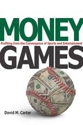 Money Games 1st Edition 9780804759557 0804759553
