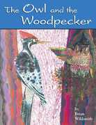 The Owl and the Woodpecker 0 9781595720504 1595720502
