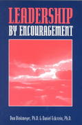 Leadership By Encouragement 1st edition 9781574440089 157444008X