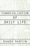 Financialization Of Daily Life 0 9781566399883 1566399882