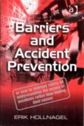 Barriers and Accident Prevention 1st Edition 9780754643012 0754643018