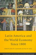 Latin America and the World Economy since 1800 0 9780674512818 0674512812