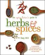 The Spice Lover's Guide to Herbs and Spices 1st Edition 9780764597398 0764597396