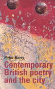 Contemporary British poetry and the city 0 9780719055942 0719055946