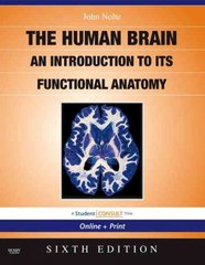 The Human Brain 6th Edition 9780323041317 0323041310