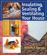 Insulating, Sealing and Ventilating Your House 0 9781402724091 1402724098