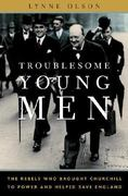 Troublesome Young Men 0 9780385661508 0385661509