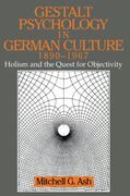 Gestalt Psychology in German Culture, 1890-1967 0 9780521475402 0521475406