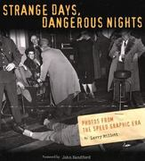 Strange Days Dangerous Nights 0 9780873515047 0873515048