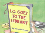 I.Q. Goes to the Library 0 9780802788771 0802788777