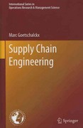 Supply Chain Engineering 1st Edition 9781441965110 1441965114