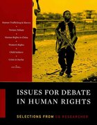 Issues for Debate in Human Rights: Selections from The CQ Researcher 0 9781608714124 1608714128