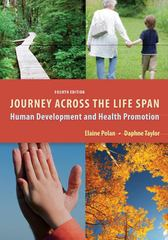 Journey Across the Life Span 4th Edition 9780803623163 080362316X
