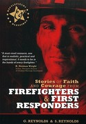 Stories of Faith & Courage from Firefighters & First Responders 0 9780899570181 0899570186