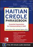 Haitian Creole Phrasebook: Essential Expressions for Communicating in Haiti 1st edition 9780071749206 0071749209