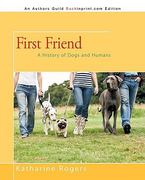 First Friend 1st Edition 9781450208734 1450208738
