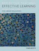 Reflective Teaching, Effective Learning 1st Edition 9780838910528 0838910521