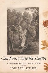 Can Poetry Save the Earth? 1st Edition 9780300168136 0300168136