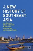 A New History of Southeast Asia 1st Edition 9780230212145 023021214X