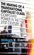 The Making of a Transnational Capitalist Class 1st edition 9781848134430 1848134436