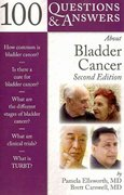 100 Questions  &  Answers About Bladder Cancer 2nd edition 9780763795870 0763795879