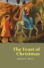 The Feast of Christmas 1st Edition 9780814639320 0814639321