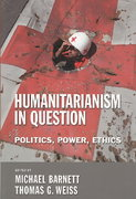 Humanitarianism in Question 2nd edition 9780801473012 0801473012