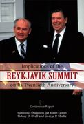 Implications of the Reykjavik Summit on Its Twentieth Anniversary 0 9780817948429 0817948422