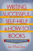 Writing Successful Self-Help and How-To Books 1st edition 9780471037392 0471037397