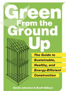 Green from the Ground Up 1st Edition 9781561589739 156158973X