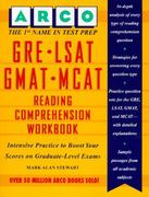 Arco GRE LSAT GMAT MCAT Reading Comprehension Workbook 2nd edition 9780028603490 0028603494