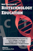Best Practices in Biotechnology Education 3rd edition 9780973467673 0973467673