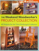 The Weekend Woodworker's Project Collection 0 9781440308888 1440308888