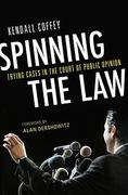 Spinning the Law 0 9781616142100 1616142103