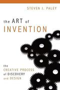 The Art of Invention 1st Edition 9781616142230 1616142235