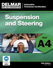 ASE Test Preparation - A4 Suspension and Steering 5th Edition 9781111127060 1111127069