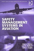 Safety Management Systems in Aviation 0 9781409412113 1409412113