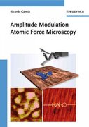 Amplitude Modulation Atomic Force Microscopy 1st edition 9783527408344 3527408347