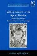 Selling Science in the Age of Newton 1st Edition 9781317057345 1317057341
