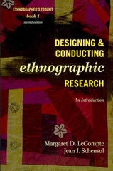 Designing and Conducting Ethnographic Research 2nd Edition 9780759118690 0759118698