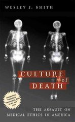 Culture of Death 1st Edition 9781893554498 189355449X